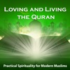 Loving and Living the Quran artwork