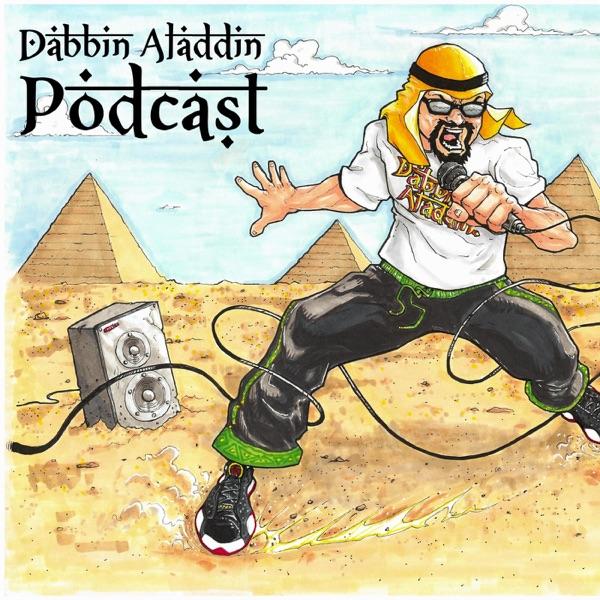 The Dabbin Aladdin Podcast