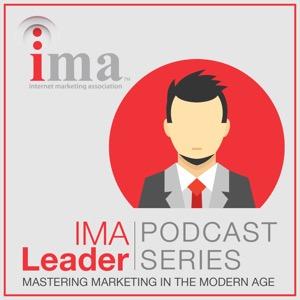 IMA Leader Audio Podcast | Leadership, Marketing, Content Marketing, Big Data, Social Media, Email