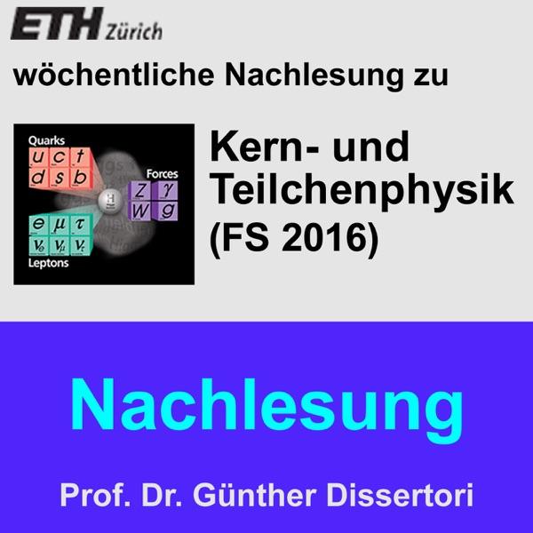 Nachlesung Kern- und Teilchenphysik (FS16) - M4A