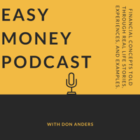 Easy Money Podcast with Don Anders podcast
