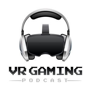 VR Gaming Podcast