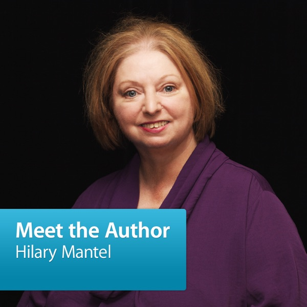 Hilary Mantel: Meet the Author