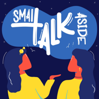 Small Talk Aside podcast