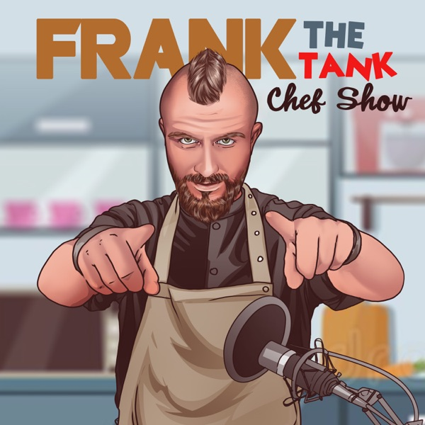 Frank the Tank Chef Show