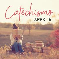 CATECHISMO ANNO A - Nuovi Orizzonti podcast