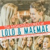 The MisAdventures of LoLo and MaeMae