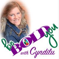 Be Bold You Podcast podcast