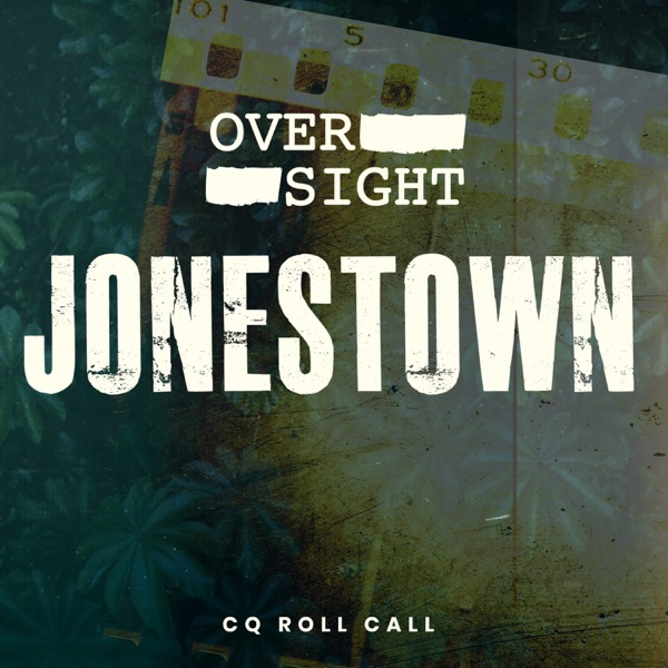 Oversight: Jonestown
