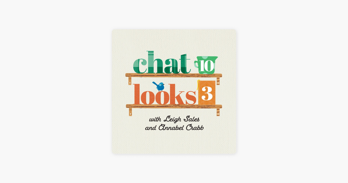 Chat 10 Looks 3 on Apple Podcasts