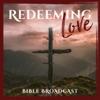 Redeeming Love Bible Broadcast artwork