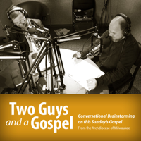 Two Guys and a Gospel podcast