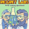 Regret Labs Podcast: Science | Comedy | Humility artwork