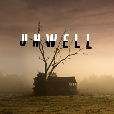 Unwell, a Midwestern Gothic Mystery:HartLife NFP