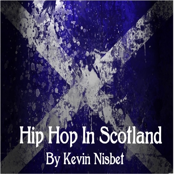 Hip Hop In Scotland
