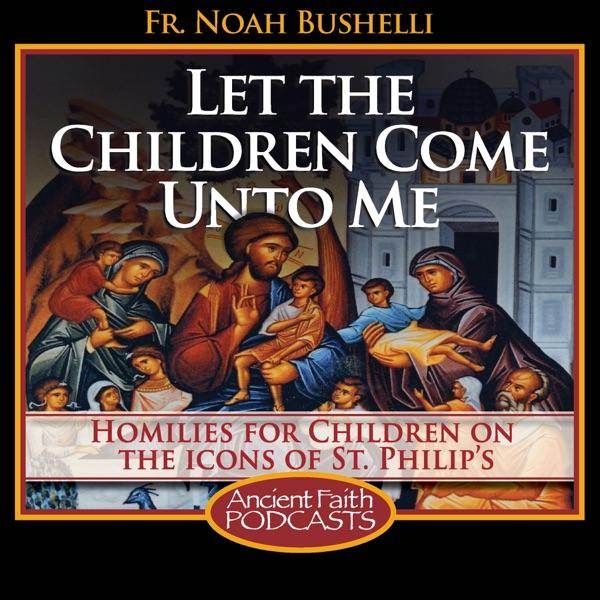 Let the Children Come Unto Me