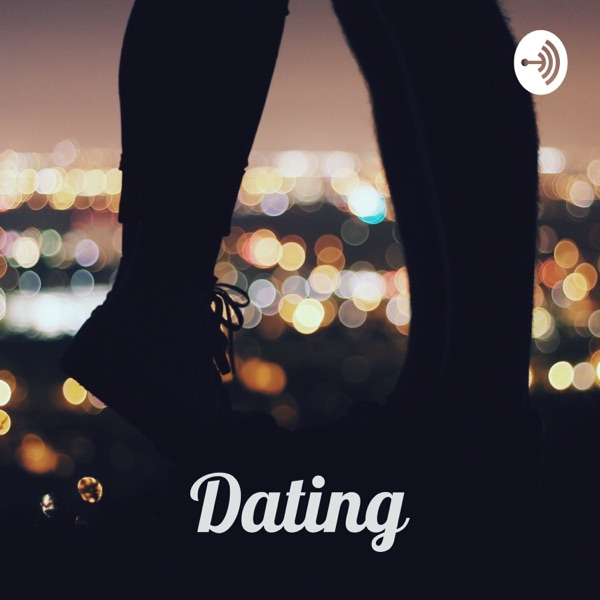 Dating - It is what it is
