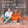 Far East Travels Video Podcast