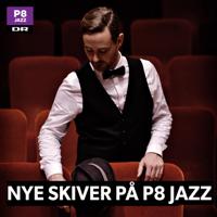 Nye Skiver på P8 JAZZ podcast