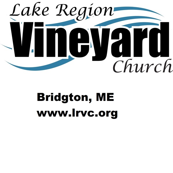 Lake Region Vineyard Church Podcast