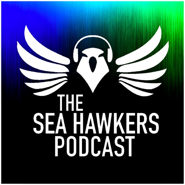 Sea Hawkers Podcast for Seattle Seahawks fans podcast show image