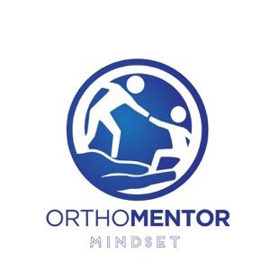The Orthomentor Mindset