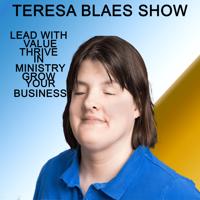 Teresa Blaes Show podcast