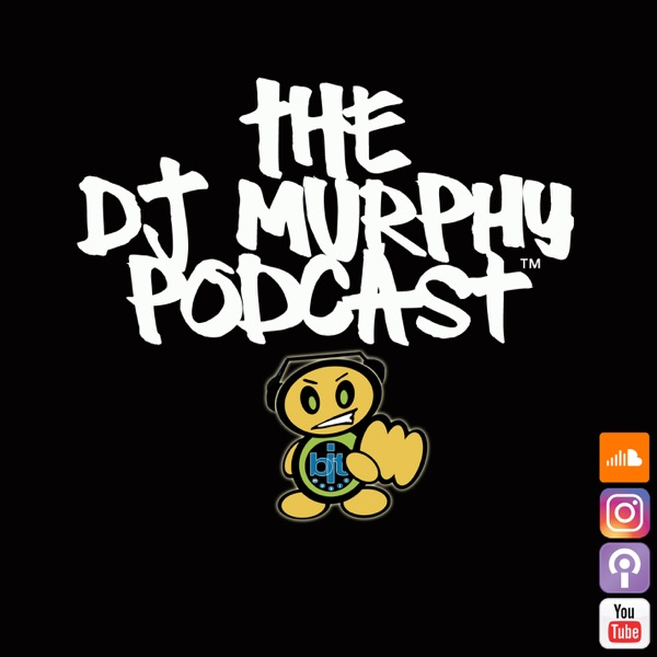Dj Murphy Podcast