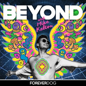 Beyond with Mike Kelton