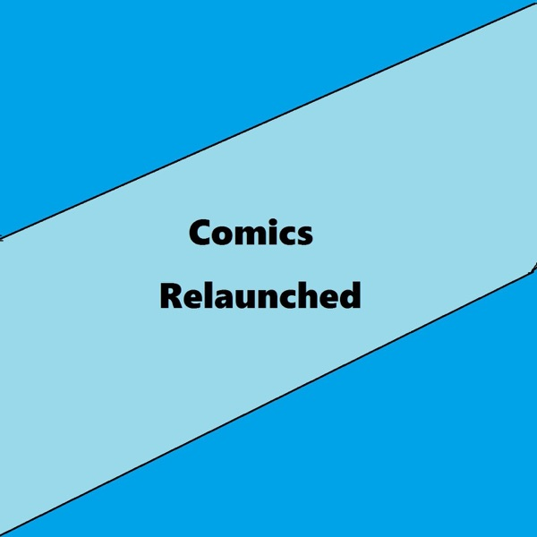 Comics Relaunched