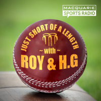 Just Short of a Length with Roy & H.G