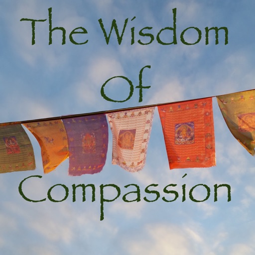 Cover image of The Wisdom of Compassion: Exploring The Values of Buddhism Through Timeless Meditation Techniques