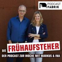 Die Frühaufsteher - Der Radiopodcast zur Woche mit Markus und Ina von Radio WAF podcast