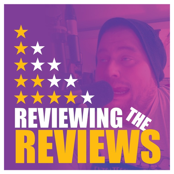 Episode 5: Yodelling Pickle – Reviewing The Reviews