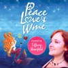 Peace Love And Wine Podcast artwork
