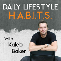 Daily Lifestyle H.A.B.I.T.S. podcast