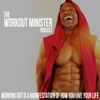 The Workout Minister Podcast