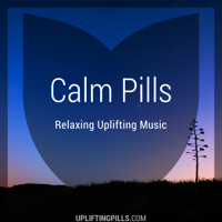 Calm Pills - Relaxing Uplifting Music podcast