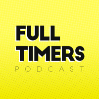 Full Timers Podcast podcast