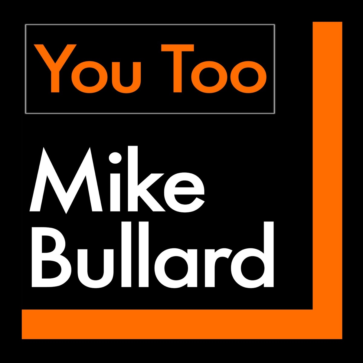 You Too with Mike Bullard