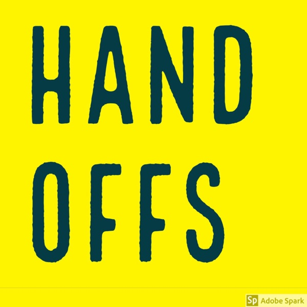 Handoffs: Ownership with Open Hands