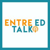 EntreEd Talk