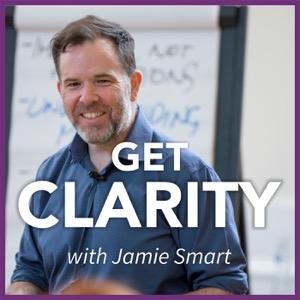 Get Clarity with Jamie Smart