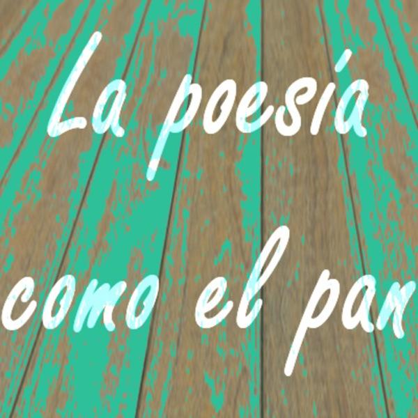 La poesía como el pan