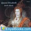 Queen Elizabeth by Jacob Abbott