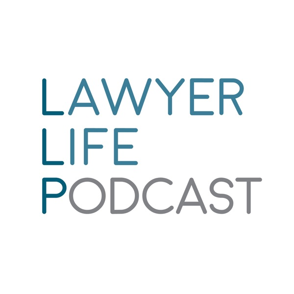 Lawyer Life Podcast