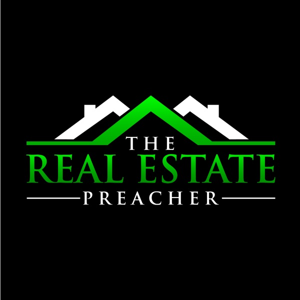The Real Estate Preacher with Randy Lawrence