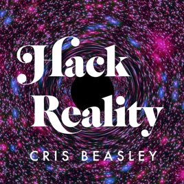 Hack Reality (formerly Embodied Reality) en Apple Podcasts