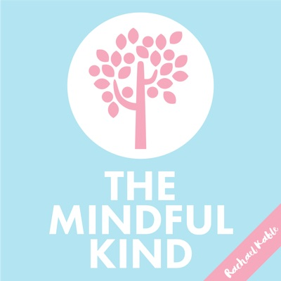 #190: The Mindful Kind // Relaxation and Mindfulness