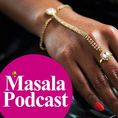Masala Podcast - Episode 9 - Mental Health & South Asian Women